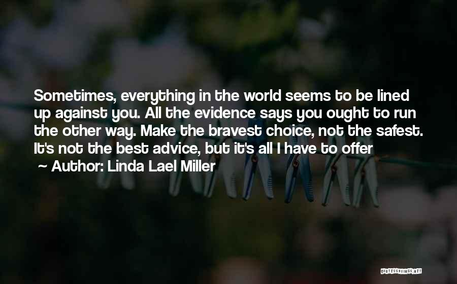 All Lined Up Quotes By Linda Lael Miller