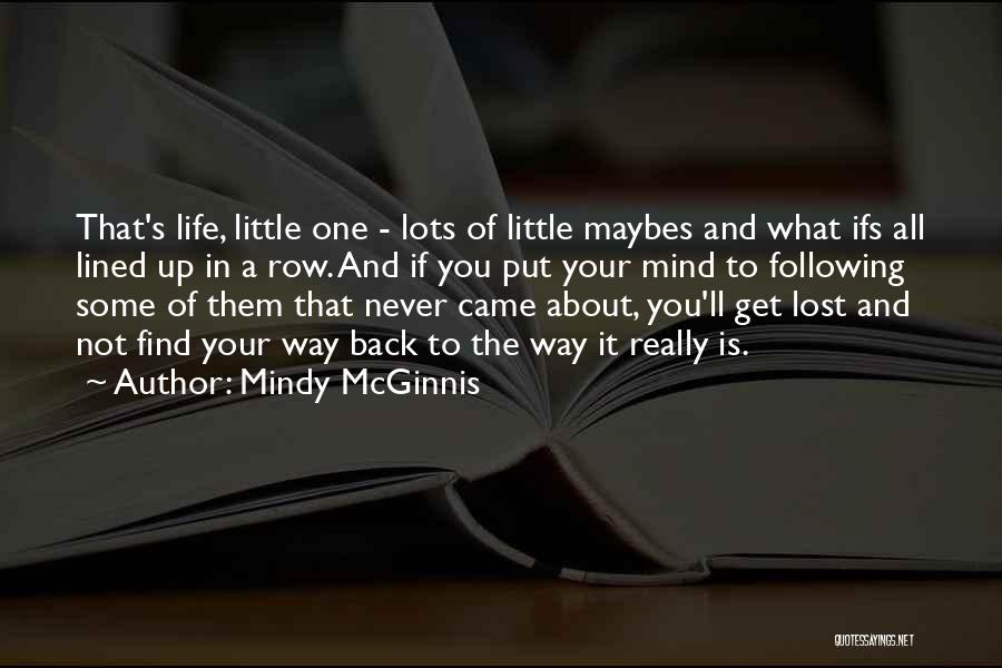 All Lined Up Quotes By Mindy McGinnis