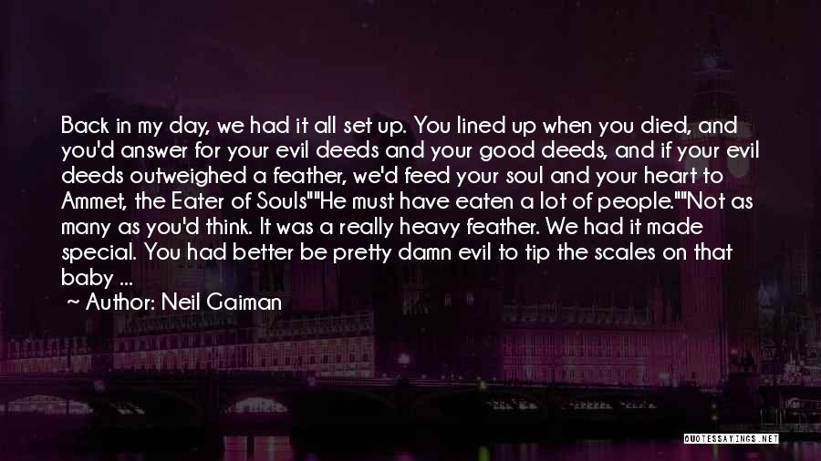 All Lined Up Quotes By Neil Gaiman