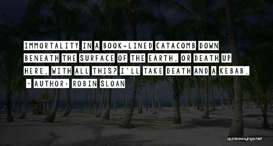 All Lined Up Quotes By Robin Sloan