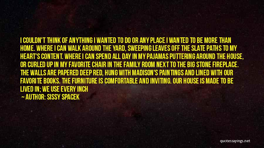 All Lined Up Quotes By Sissy Spacek