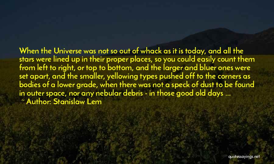 All Lined Up Quotes By Stanislaw Lem