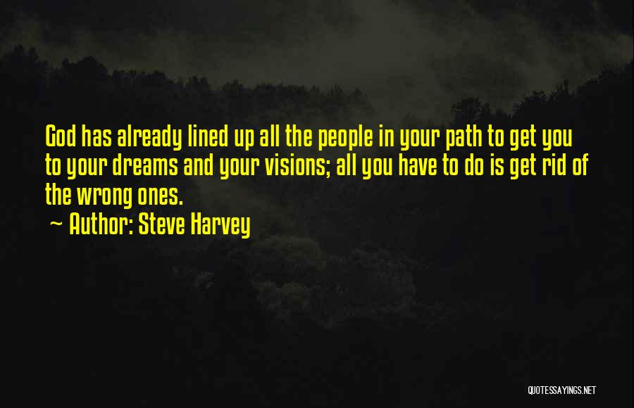 All Lined Up Quotes By Steve Harvey