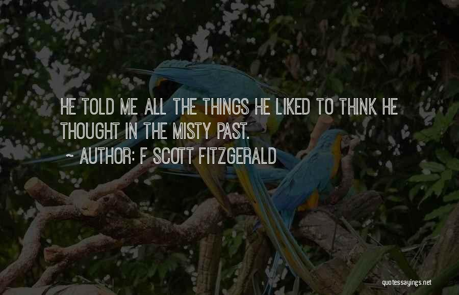 All Misty Quotes By F Scott Fitzgerald