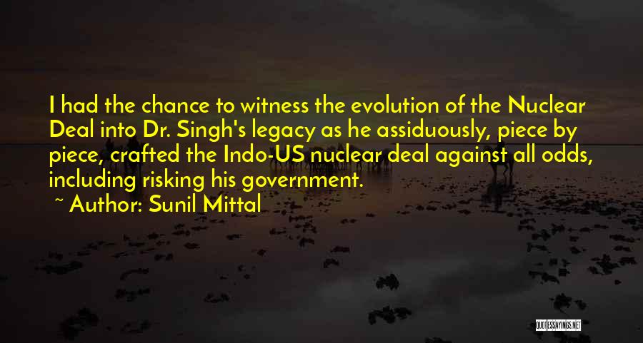 All Odds Against Us Quotes By Sunil Mittal