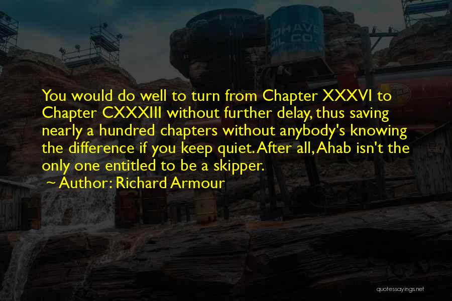 All Quiet Chapter 6 Quotes By Richard Armour