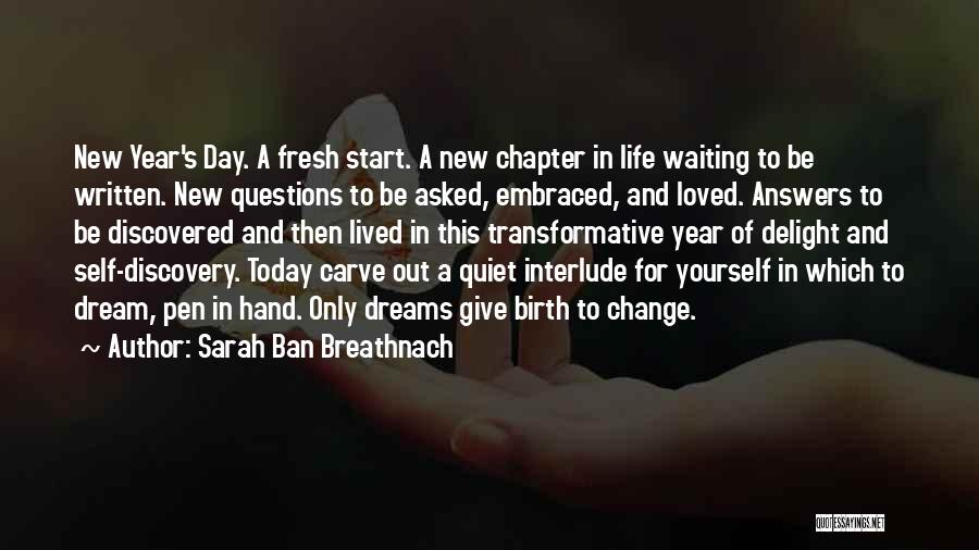 All Quiet Chapter 6 Quotes By Sarah Ban Breathnach