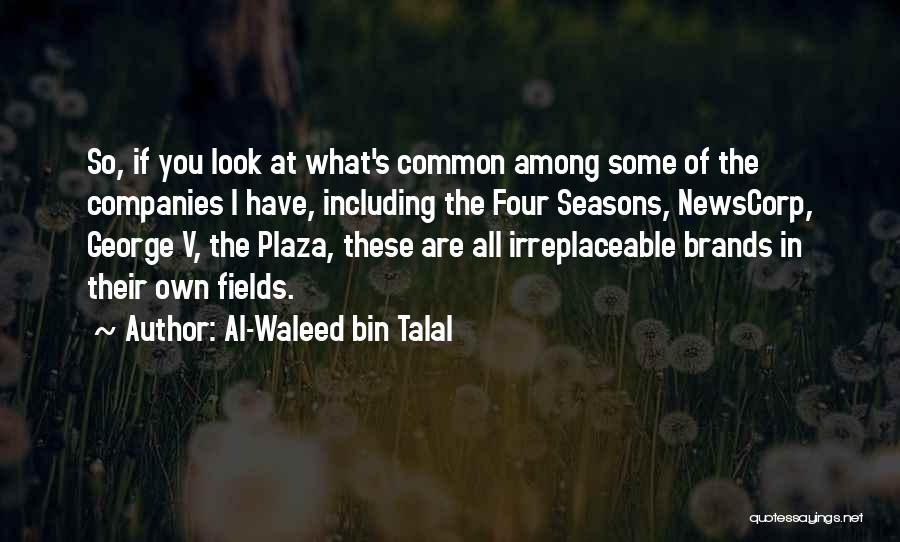 All Seasons Quotes By Al-Waleed Bin Talal