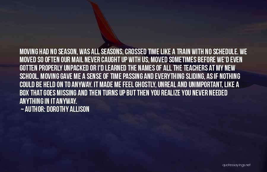 All Seasons Quotes By Dorothy Allison