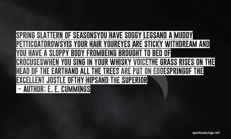 All Seasons Quotes By E. E. Cummings