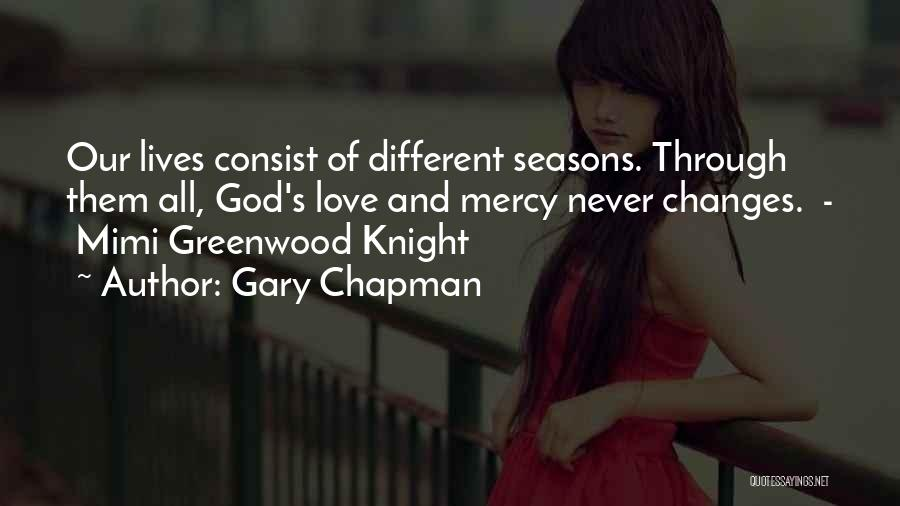 All Seasons Quotes By Gary Chapman