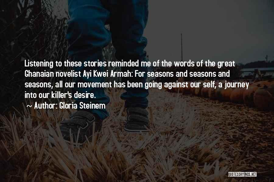 All Seasons Quotes By Gloria Steinem