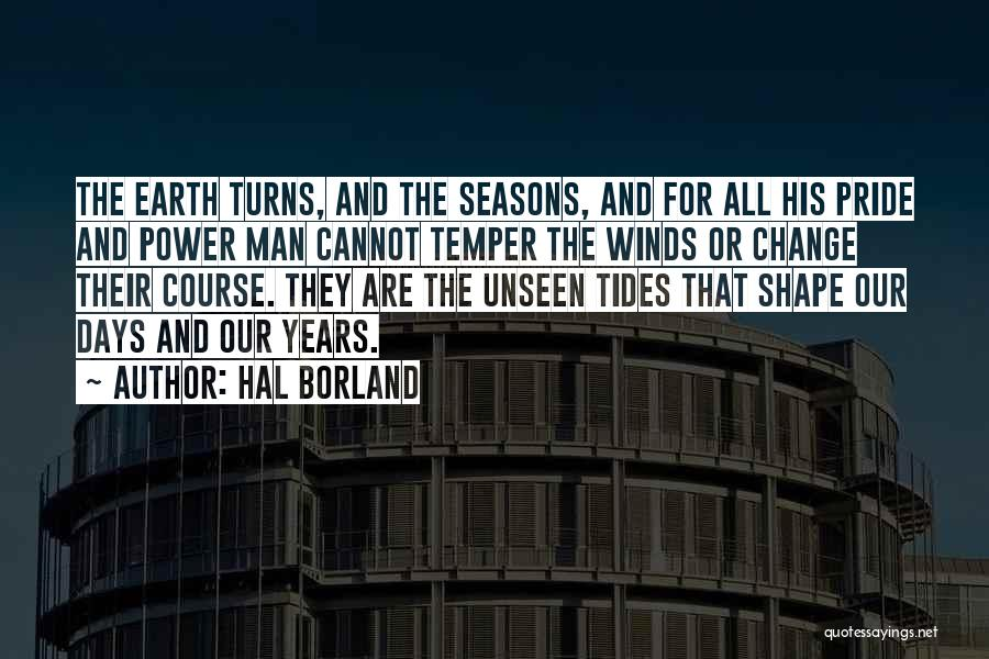 All Seasons Quotes By Hal Borland