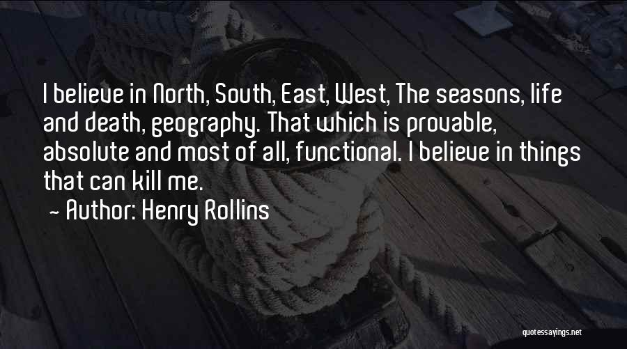 All Seasons Quotes By Henry Rollins