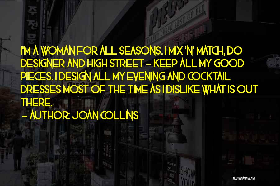 All Seasons Quotes By Joan Collins