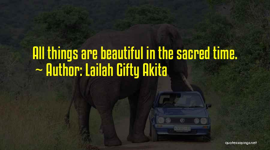 All Seasons Quotes By Lailah Gifty Akita