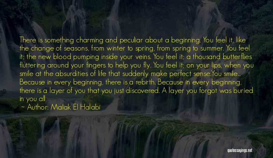 All Seasons Quotes By Malak El Halabi