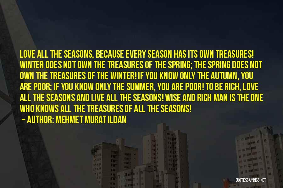 All Seasons Quotes By Mehmet Murat Ildan