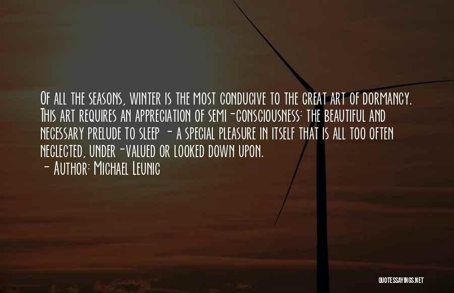 All Seasons Quotes By Michael Leunig