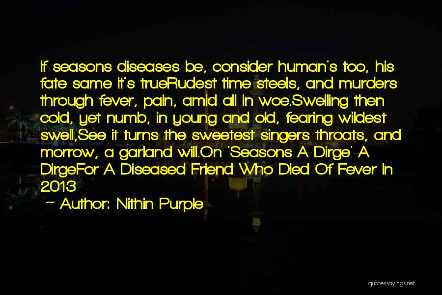 All Seasons Quotes By Nithin Purple