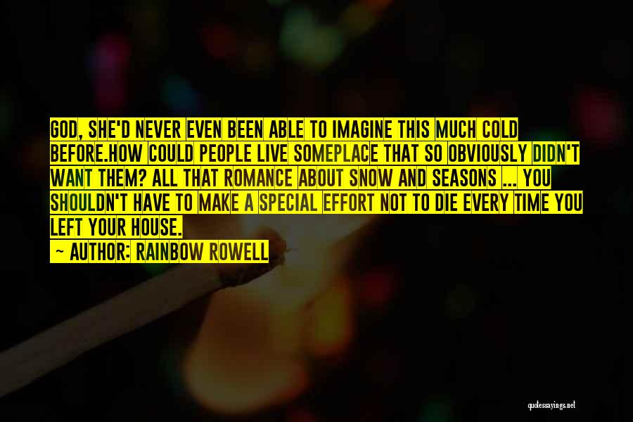 All Seasons Quotes By Rainbow Rowell