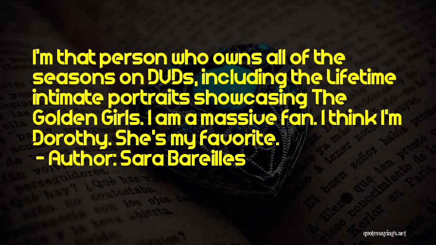 All Seasons Quotes By Sara Bareilles