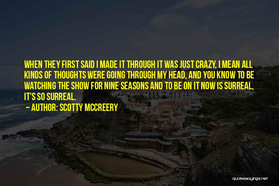 All Seasons Quotes By Scotty McCreery