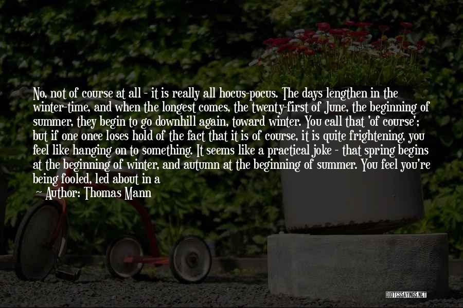 All Seasons Quotes By Thomas Mann