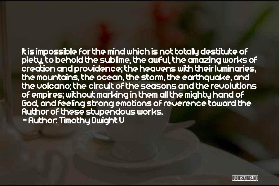 All Seasons Quotes By Timothy Dwight V