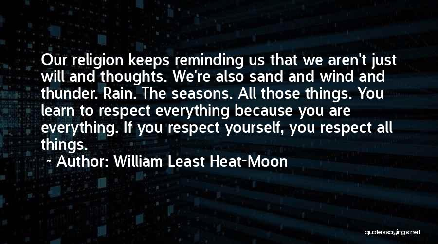All Seasons Quotes By William Least Heat-Moon