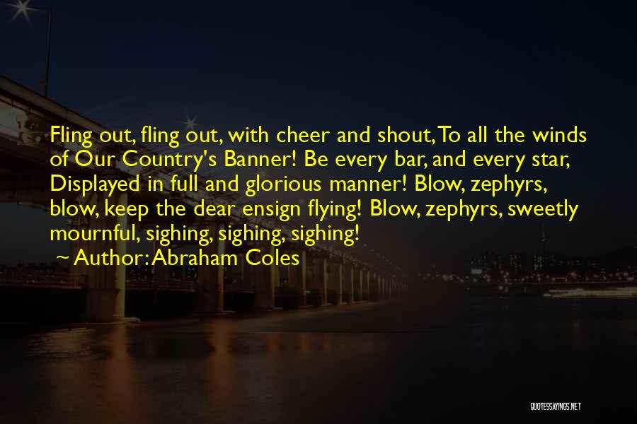 All Star Cheer Quotes By Abraham Coles