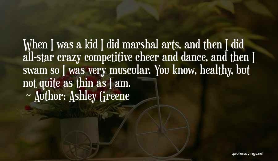 All Star Cheer Quotes By Ashley Greene