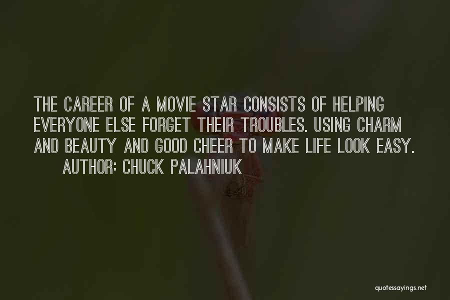 All Star Cheer Quotes By Chuck Palahniuk