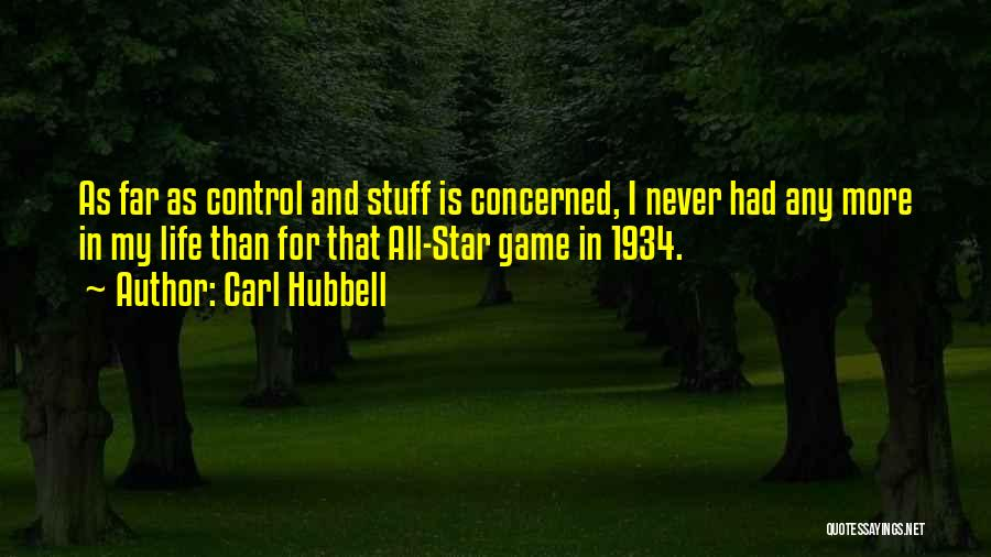 All Star Game Quotes By Carl Hubbell