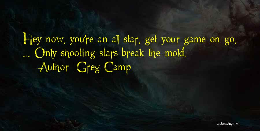All Star Game Quotes By Greg Camp