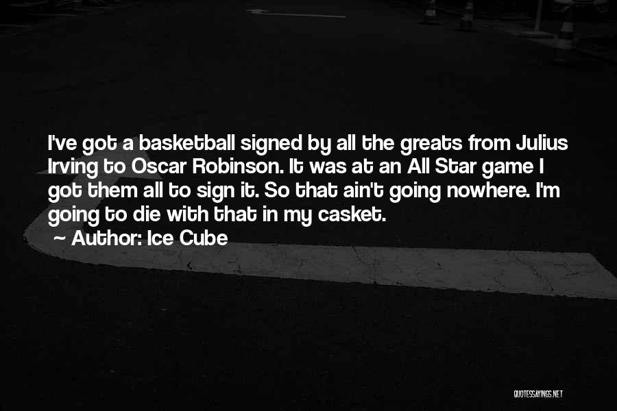 All Star Game Quotes By Ice Cube