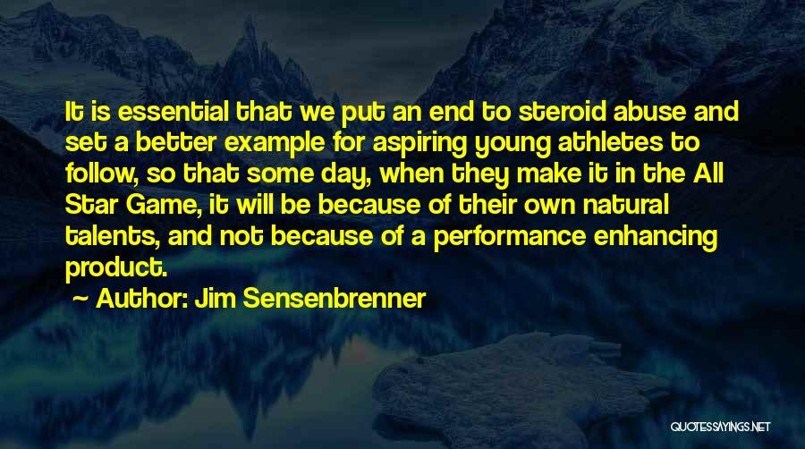 All Star Game Quotes By Jim Sensenbrenner