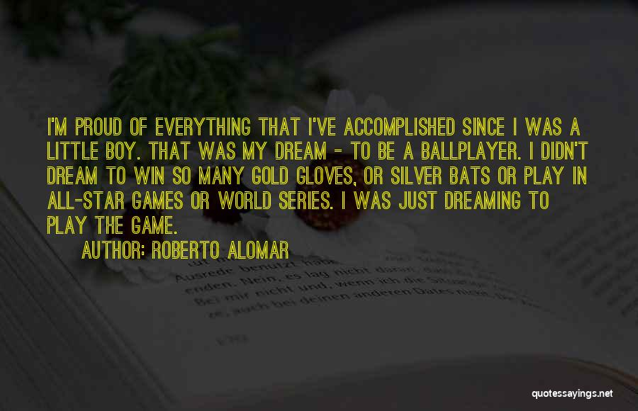 All Star Game Quotes By Roberto Alomar
