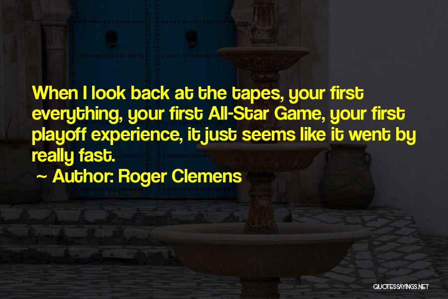 All Star Game Quotes By Roger Clemens