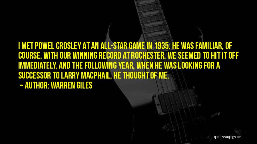 All Star Game Quotes By Warren Giles