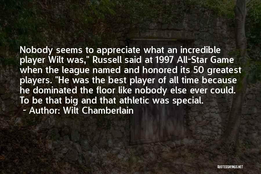 All Star Game Quotes By Wilt Chamberlain