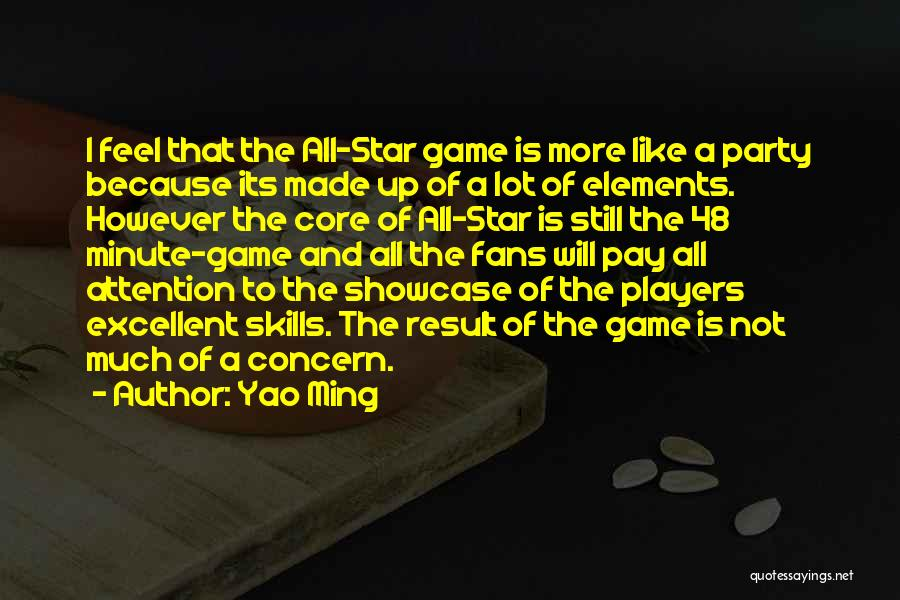 All Star Game Quotes By Yao Ming