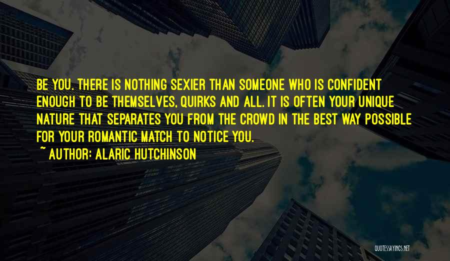 All The Best For Your Love Quotes By Alaric Hutchinson