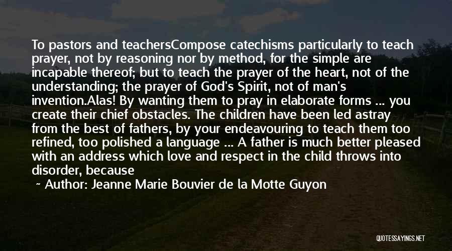 All The Best For Your Love Quotes By Jeanne Marie Bouvier De La Motte Guyon