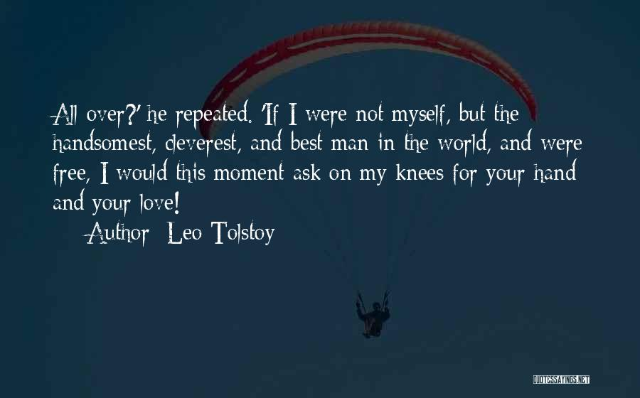 All The Best For Your Love Quotes By Leo Tolstoy