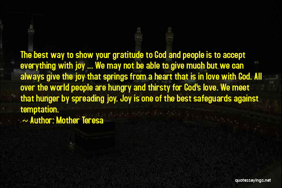 All The Best For Your Love Quotes By Mother Teresa