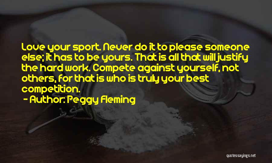 All The Best For Your Love Quotes By Peggy Fleming