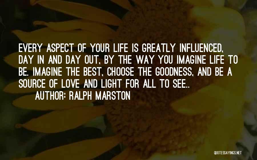 All The Best For Your Love Quotes By Ralph Marston
