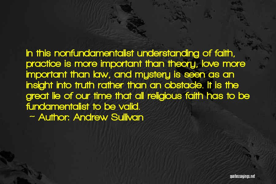 All The Time Quotes By Andrew Sullivan