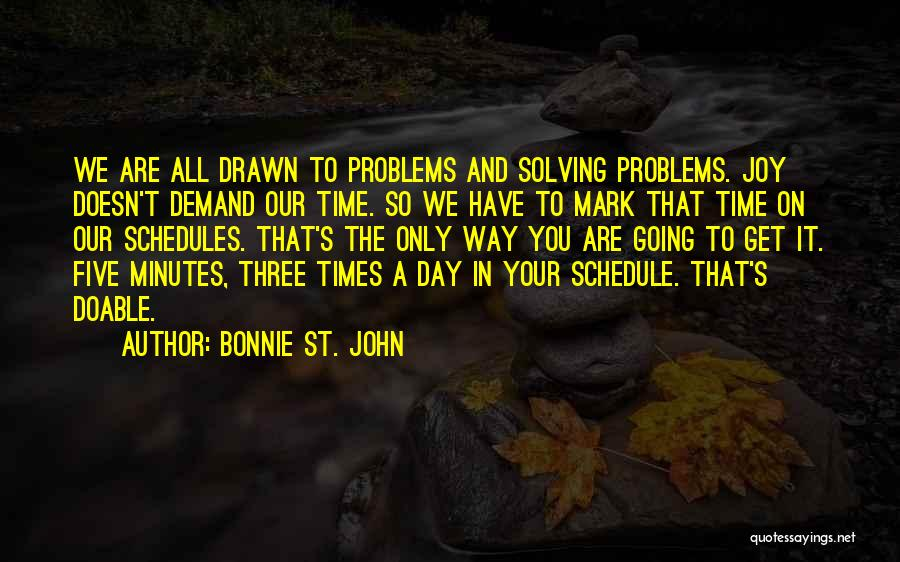 All The Time Quotes By Bonnie St. John